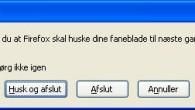 Det er nu ca. 14 dage siden jeg installerede Firefox Jeg har ikke een eneste gang oplevet, at computeren gik ned eller jeg fik hvid skærm. Så jeg kan kun […]